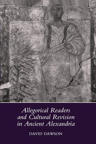 9780520071025: Allegorical Readers and Cultural Revision in Ancient Alexandria