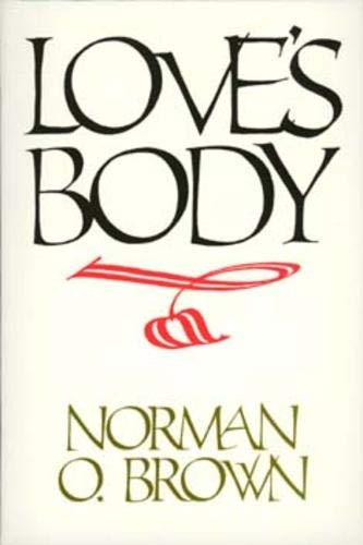 Love's Body: Norman O. Brown
