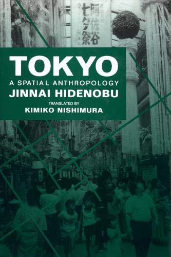 9780520071353: Tokyo: A Spatial Anthropology