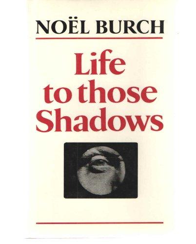 9780520071438: Life to Those Shadows