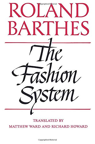 9780520071773: The Fashion System
