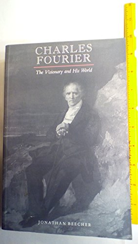 9780520071797: Charles Fourier: The Visionary and His World