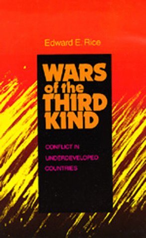 9780520071957: Wars of the Third Kind: Conflict in Underdeveloped Countries