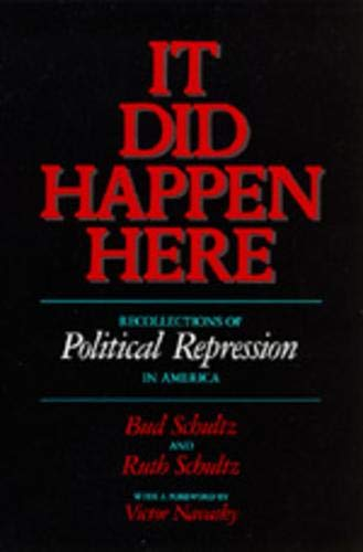 9780520071971: It Did Happen Here: Recollections of Political Repression in America