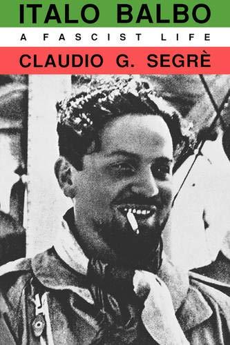 9780520071995: Italo Balbo: A Fascist Life