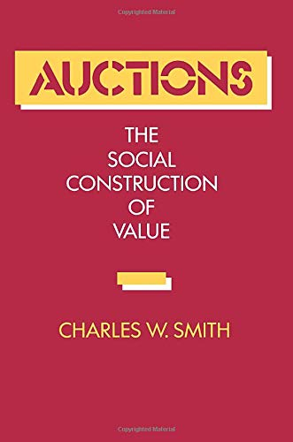 9780520072015: Auctions: The Social Construction of Value