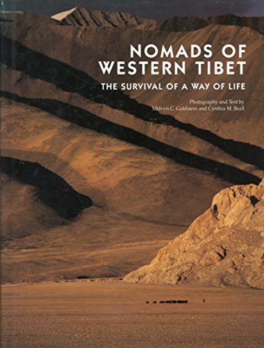 9780520072107: Nomads of Western Tibet the Survival of a Way of Life
