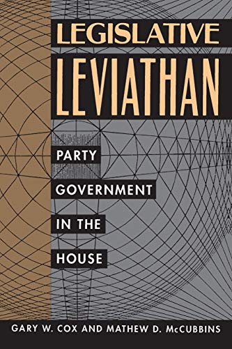 9780520072206: Legislative Leviathan: Party Government in the House (California Series on Social Choice and Political Economy)