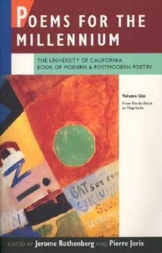 9780520072275: Poems for the Millennium: The University of California Book of Modern and Postmodern Poetry, Vol. 1: From Fin-de-Siecle to Negritude (v. 1)