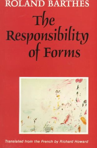 9780520072381: The Responsibility of Forms: Critical Essays on Music, Art, and Representation