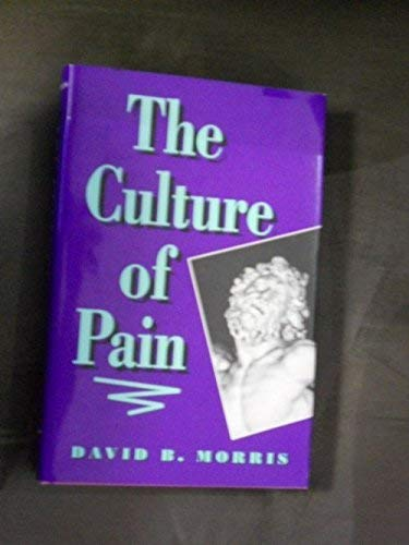 9780520072664: The Culture of Pain