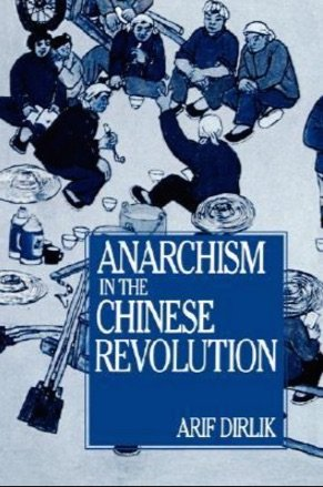 9780520072978: Anarchism in the Chinese Revolution