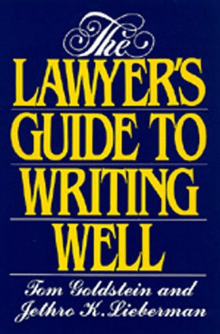 9780520073210: The Lawyer's Guide to Writing Well