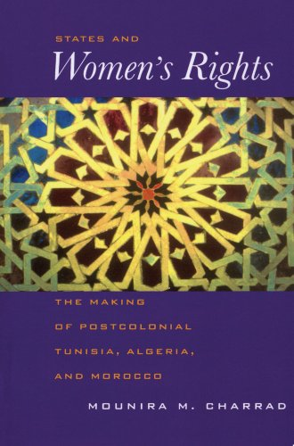 9780520073234: States and Women's Rights: The Making of Postcolonial Tunisia, Algeria, & Morocco