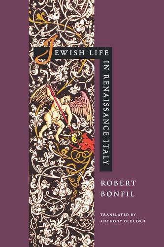 9780520073500: Jewish Life in Renaissance Italy