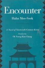 Encounter: A Novel of Nineteenth-Century Korea: Moo-Sook, Hahn