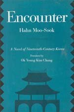 9780520073807: Encounter: A Novel of Nineteenth-Century Korea (Voices from Asia)
