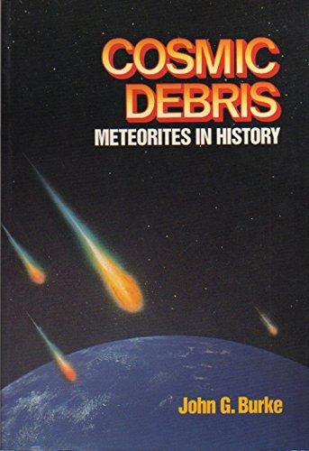 9780520073968: Cosmic Debris: Meteorites in History