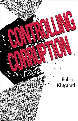 9780520074088: Controlling Corruption