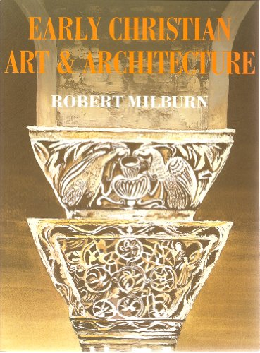 9780520074125: Early Christian Art and Architecture