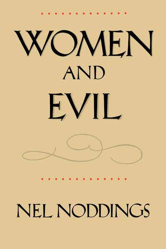 9780520074132: Women and Evil