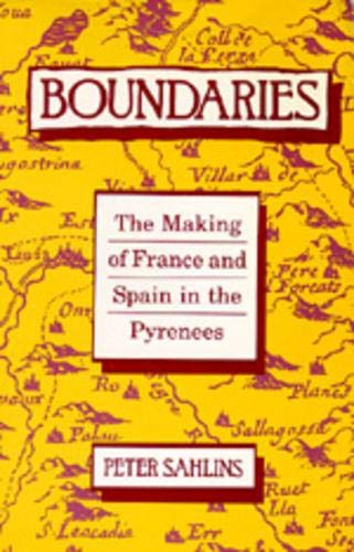 9780520074156: Boundaries: The Making of France and Spain in the Pyrenees