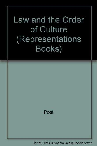 9780520075009: Law and the Order of Culture (Representations Books)
