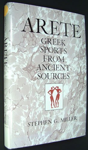 9780520075085: Arete: Greek Sports from Ancient Sources, Expanded edition