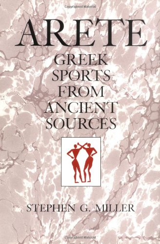 9780520075092: Arete: Greek Sports from Ancient Sources, Expanded edition