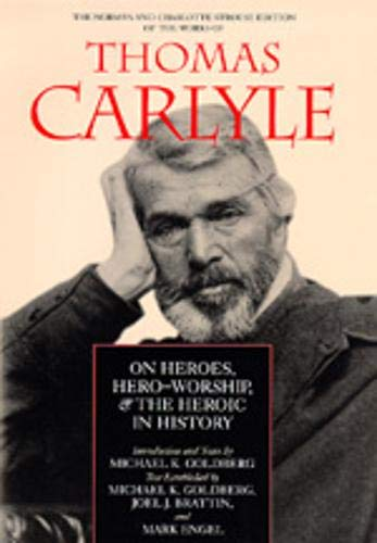 9780520075153: On Heroes, Hero-Worship, the Heroic in History (The Norman and Charlotte Strouse Edition of the Writings of Thomas Carlyle)