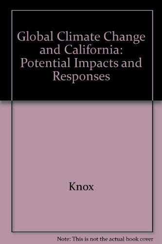 Global Climate Change and California : Potential: Knox, Joseph B.