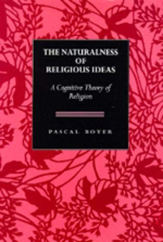 9780520075597: The Naturalness of Religious Ideas: A Cognitive Theory of Religion