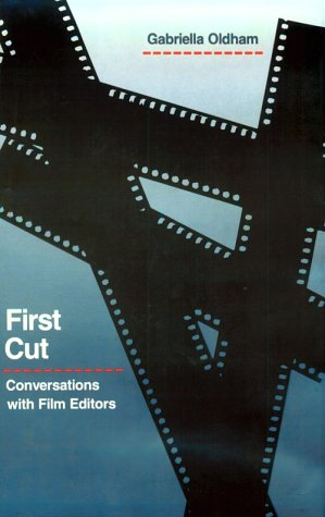 9780520075863: First Cut: Conversations with Film Editors