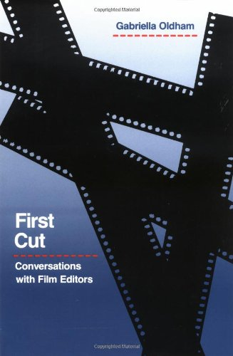 9780520075887: First Cut: Conversations with Film Editors