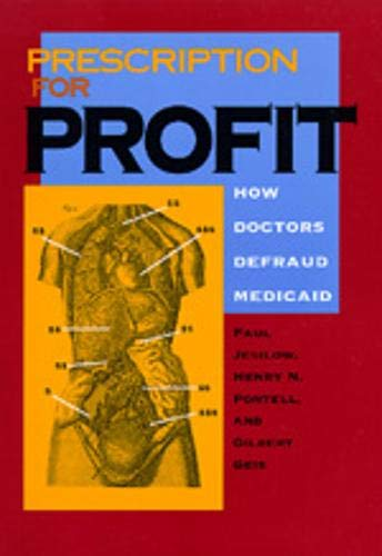 9780520076143: Prescription for Profit: How Doctors Defraud Medicaid