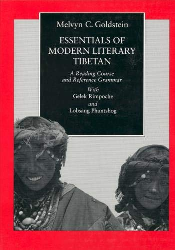 9780520076228: Essentials of Modern Literary Tibetan: A Reading Course and Reference Grammar