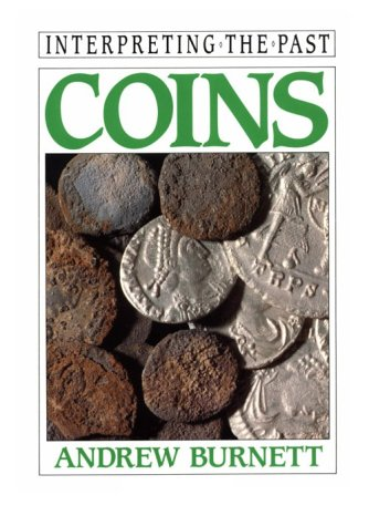 9780520076280: Coins (Interpreting the Past)
