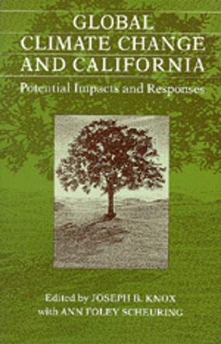 Global Climate Change and California: Potential Impacts and Responses: University of California ...