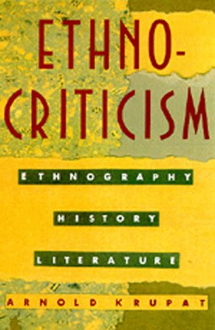 9780520076662: Ethnocriticism: Ethnography, History, Literature