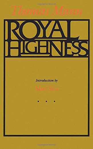Royal Highness: Mann, Thomas
