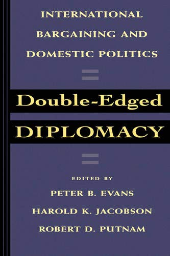9780520076822: Double-Edged Diplomacy: International Bargaining and Domestic Politics (Studies in International Political Economy)