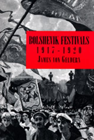 9780520076907: Bolshevik Festivals, 1917-1920 (Studies on the History of Society and Culture)
