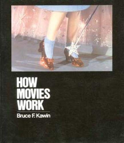 9780520076969: How Movies Work