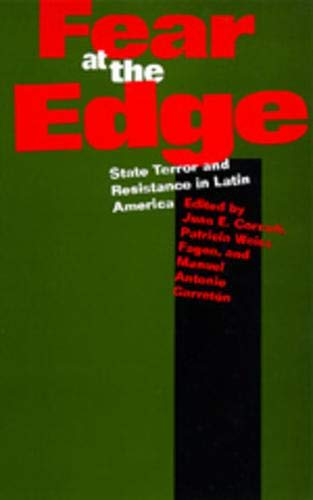 9780520077058: Fear at the Edge: State Terror and Resistance in Latin America