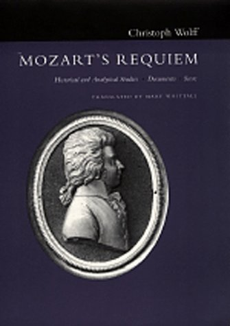 """9780520077096: Mozart's """"Requiem"""": Historical and Analytical Studies, Documents, Score"""