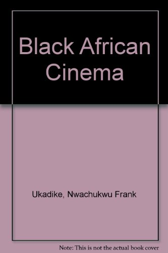9780520077478: Black African Cinema