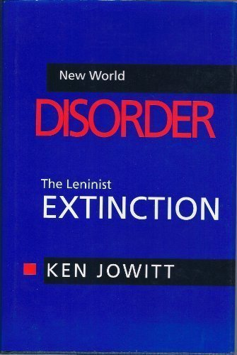 New World Disorder: The Leninist Extinction