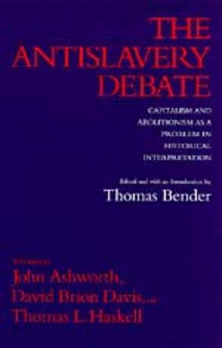 9780520077799: The Antislavery Debate: Capitalism and Abolitionism as a Problem in Historical Interpretation