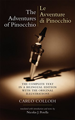 9780520077829: The Adventures of Pinocchio: Story of a Puppet/Le Avventure di Pinocchio: Storia di un Burattino (The Complete Text in a Bilingual Edition with the ... Illustrations) (English and Italian Edition)