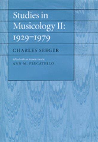Studies in Musicology II: 1929-1979 (No. 2): Seeger, Charles